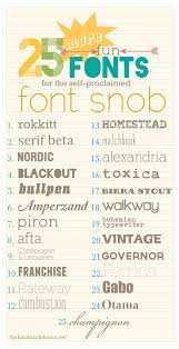25 More Fun Fonts For The Self Proclaimed Font Snob