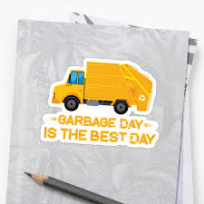 100 Garbage Truck Kids Day Is The Best Day TShirt Stickers By 5ftshirt