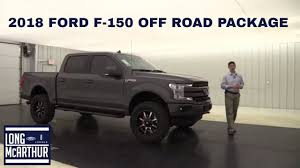 100 Ford Truck Packages 2018 FORD F150 OFF ROAD EDITION PACKAGE YouTube