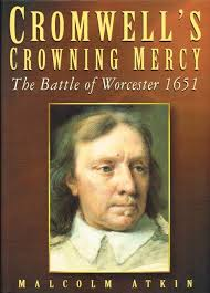 CROMWELLS CROWNING MERCY THE BATTLE OF WORCESTER 1651 SIGNED COPY