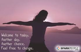 Welcome To Today Another Day Chance Feel Free