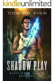 Shadow Play Black Magic Outlaw Book 2