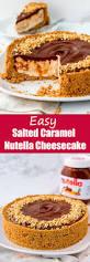 Pinterest Pumpkin Cheesecake Snickerdoodles by Best 25 Salted Caramel Cheesecake Ideas On Pinterest Caramel