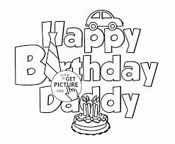 Happy Birthday Daddy Coloring Page For Kids Holiday Pages Printables Moms And Dads Cartoons