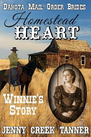 Homestead HEART Winnies Story Dakota Mail Order Brides Book 1