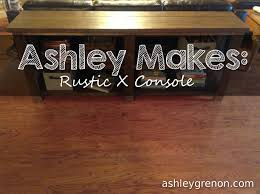 Ashley Makes Rustic X Console