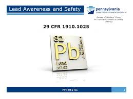 bureau workers comp lead awareness and safety ppt cfr bureau of workers comp pa