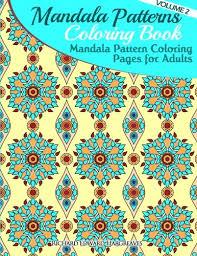 Mandala Pattern Coloring Pages For Adults Mandalas Book Patterns Volume 2