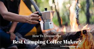 Best Camping Coffee MakerPercolator And Propane