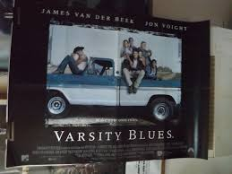 VARSITY BLUES JAMES VAN DER BEEK ORIGINAL BRITISH QUAD ... Varsity Blues Misadventures James Van Der Beek Pays Tribute To Varsity Blues Costar Ron Lester Get Rid Of It In Erie News Goeriecom Pa Billy Bobs 66 Chevy C10 Classic 1955 Pinterest Message Board Wallpaper Stop Refuel At West Plazas 3rd Gears Grub Eertainment Mark Isham Various Artists Music From And Inspired Idris Elba The Wire Dark Tower Career Hlights Movie Filmdagbok Chapel Hill North Carolina Dead 45 Actor Played Bob
