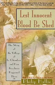 lest innocent blood be shed the story of the village of le