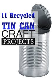 Today We Have Collected For You 11 Recycled Tin Can Crafts And Projects I Am Amazed At These Interesting Items That Do With A Simple