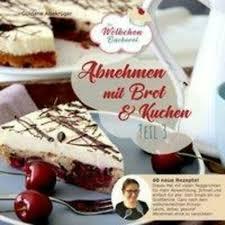 abnehmen mit brot und kuchen teil 3 die wölkchenbäckerei güldane altekrüger ebay