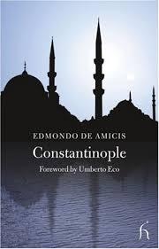 si e de constantinople constantinople by edmondo de amicis