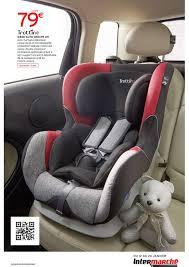siege auto intermarché intermarché parents cataloguespromo com