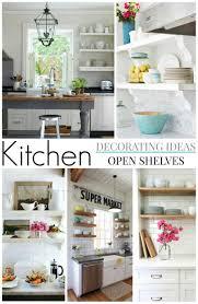 Open Shelf Storage Kitchen Decorating Ideas