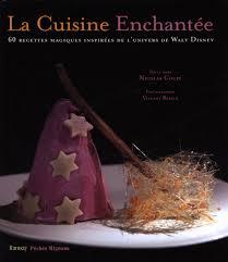 univers de la cuisine la cuisine enchantée 60 recettes magiques inspirées par l univers