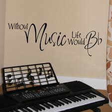 Without MUSIC Life Would B Flat Wall Decal Vinyl Lettering W00834 1499 Room IdeasDecor