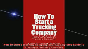 FREE DOWNLOAD How To Start A Trucking Company Your StepByStep Guide ... The Daily Rant March 2018 Free Download How To Start A Trucking Company Your Bystep Guide Foundation Of Business No Room For Error Howexpert Press Starting A Plan Gyw6 Mobile Food Truck Companyss Template Solved 58 Lorenzo Is Considering Com Documents Need To Open Chroncom Integrity Factoring Apex Trucking Company Own America S Pdf Trkingsuccesscom