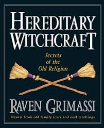 A Complete Work On Italian Strega Witch Tradition Drawn From Family Texts And Oral Traditions Wiccan Book Of Shadows Rituals