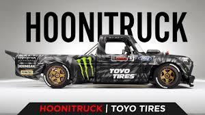 100 Toyo Truck Tires PRESENTING KEN BLOCKS HOONITRUCK TOYO TIRES YouTube