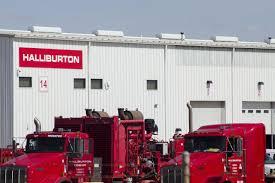100 Halliburton Trucks Baker Hughes Merger Sinks On Regulators Objections WSJ