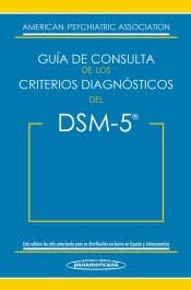 dsm 5 guia de consulta de los criterios diagnosticos del dsm 5