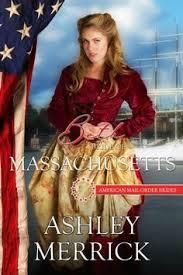 Beth Bride Of Massachusetts American Mail Order Brides Series Book 6