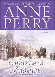 A Christmas Promise Novel Anne Perry 9780345510662 Amazon Books