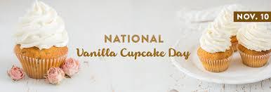 National Vanilla Cupcake Day — November 10