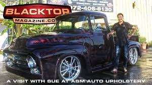 A Visit With Sue at ASM Auto Upholstery – Blacktop Magazine