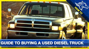 100 Buying A Truck How To Buy Used Diesel Buyers Guide Tips Tricks YouTube