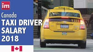 100 Yellow Trucking Jobs Taxi Driver Salary In Canada 2018 In Canada YouTube