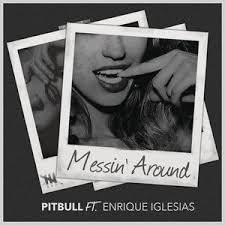 Pitbull Messin Around W Enrique Iglesias1