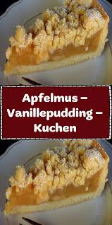 apfelmus vanillepudding kuchen kuchen rezepte einfach