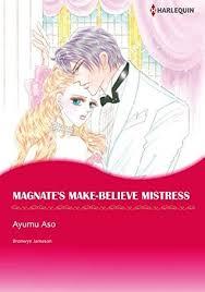 MAGNATES MAKE BELIEVE MISTRESS Harlequin Comicsinfo Outline