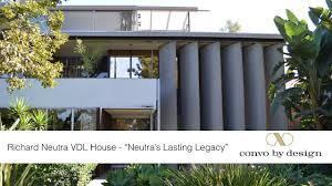 100 Richard Neutra House Lasting Legacy YouTube