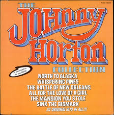 Sink The Bismarck Johnny Horton by Johnny Horton The Johnny Horton Collection Canadian Vinyl Lp Album