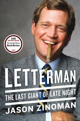 Letterman: The Last Giant of Late Night [Book]