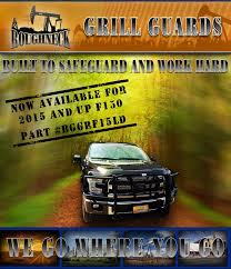 100 Trails End Truck Accessories Roughneck Grill Guards Are Now Available