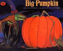 The Biggest Pumpkin Ever By Steven Kroll by The Biggest Pumpkin Ever Book By Steven Kroll