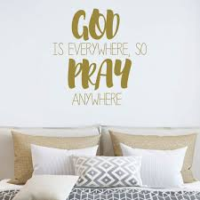 God Is Everywhere So Pray Quote Christian Wall Decal Vinyl Decor
