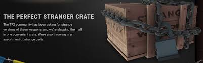 would you like to see another edition of the strange crate tf2