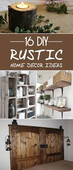 The Best Illustration Of Diy Rustic Home Decor Unique Home Rustic
