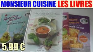 livres cuisine livres de recettes monsieur cuisine silvercrest lidl ménager