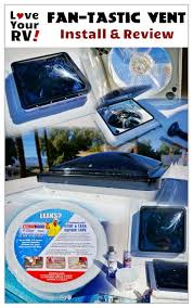 Ventline Rv Bathroom Fans by Installing The Fantastic Vent Fan Into Our Rv