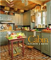 Rustic Log Cabin Kitchen Ideas by Mesmerizing 10 Rustic Green Kitchen Cabinets Design Decoration Of