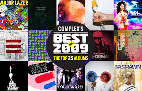 No Ceilings Mixtape Download by Complex U0027s Best Of 2009 The Top 25 Albums Complex