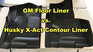 Weathertech Vs Husky Liners Floor Mats by Gm Floor Liner Vs Husky X Act Contour Liner Youtube
