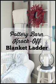 DIY Pottery Barn Knockoff Blanket Ladder - The Glam Farmhouse Pb Inspired Trunk Bedside Table Makeover Girl In The Garage Darby Entryway Bench Pottery Barn Samantha Diy 3d Wall Art This Is Our Bliss Best 25 Barn Inspired Ideas On Pinterest Woman Real Lifethe Of Everyday Kitchen Island By Diy Kitchen Island Coffe Fresh Coffee Home Decoration Clock Noel Sign Knock Off Christmas Mirror Knockoff Project